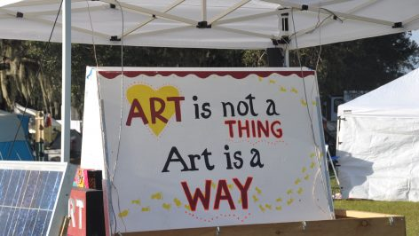 Art is not a thing, art is a way.
